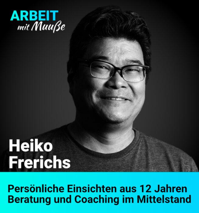 Heiko Frerichs - Unternehmensberater, Coach und Mediator aus Lübeck